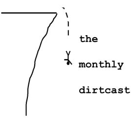 the monthly dirtcast 2.jpg