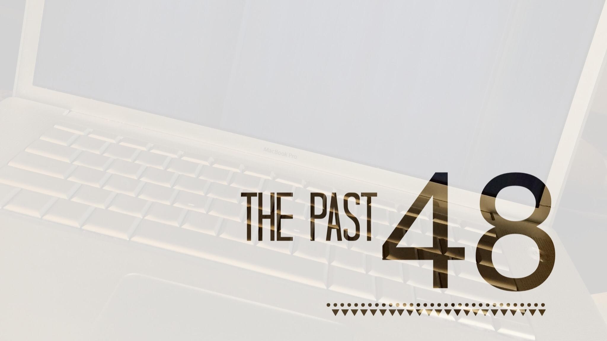 thepast48