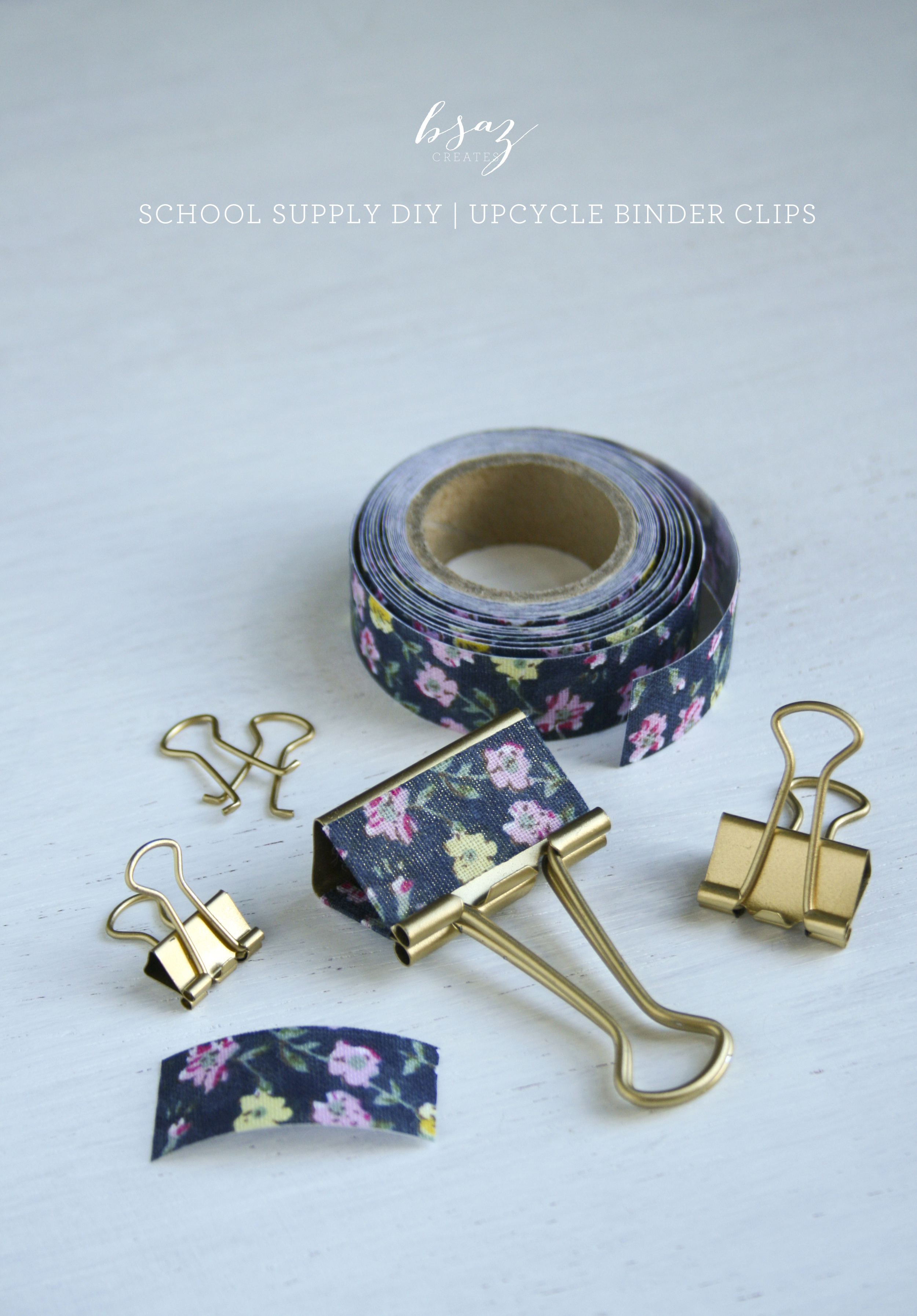 BSAZ CREATES | SCHOOL SUPPLY DIY | UPCYCLE BINDER CLIPS