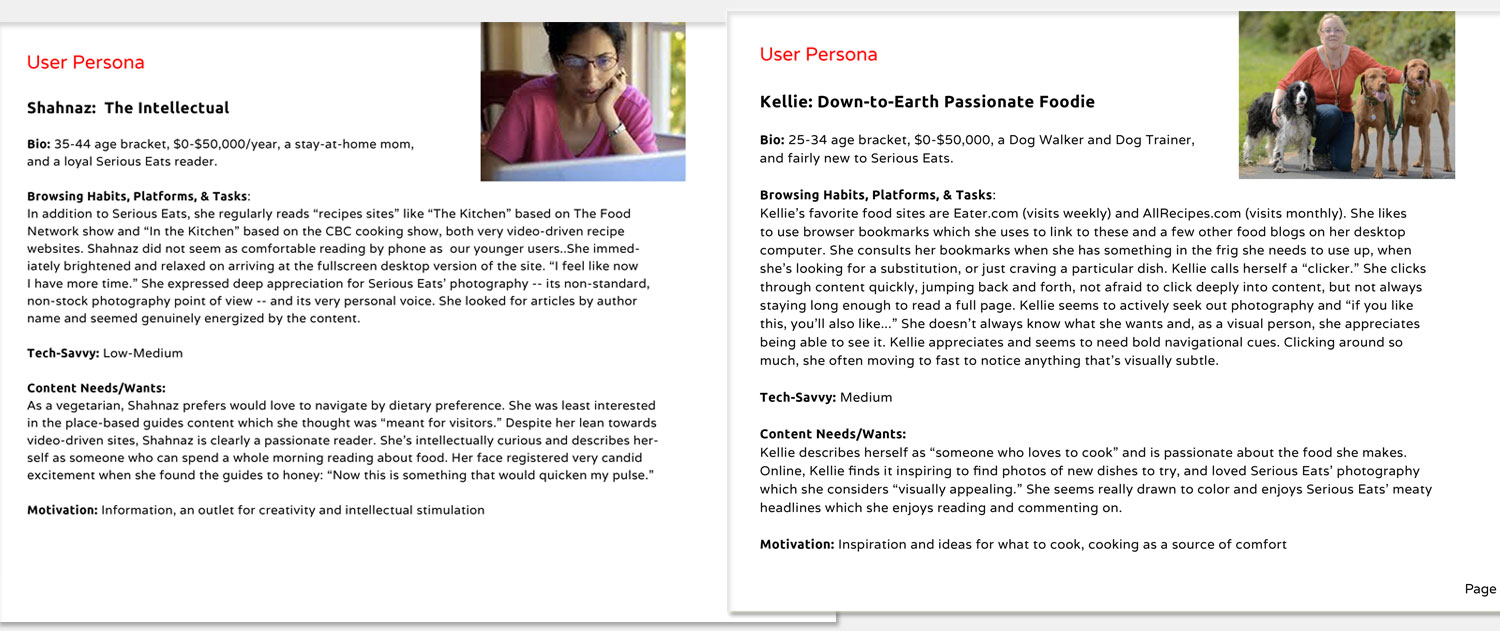 User Personas:  I created user personas (above) based on survey results and follow-up in-person interviews.
