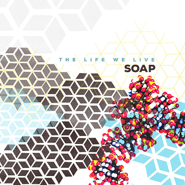 soap-the-life-we-live-cover-website-news-image.jpg