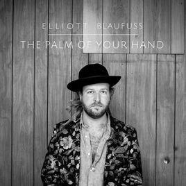 Elliott Blaufuss - The Palm of Your Hand EP.jpg