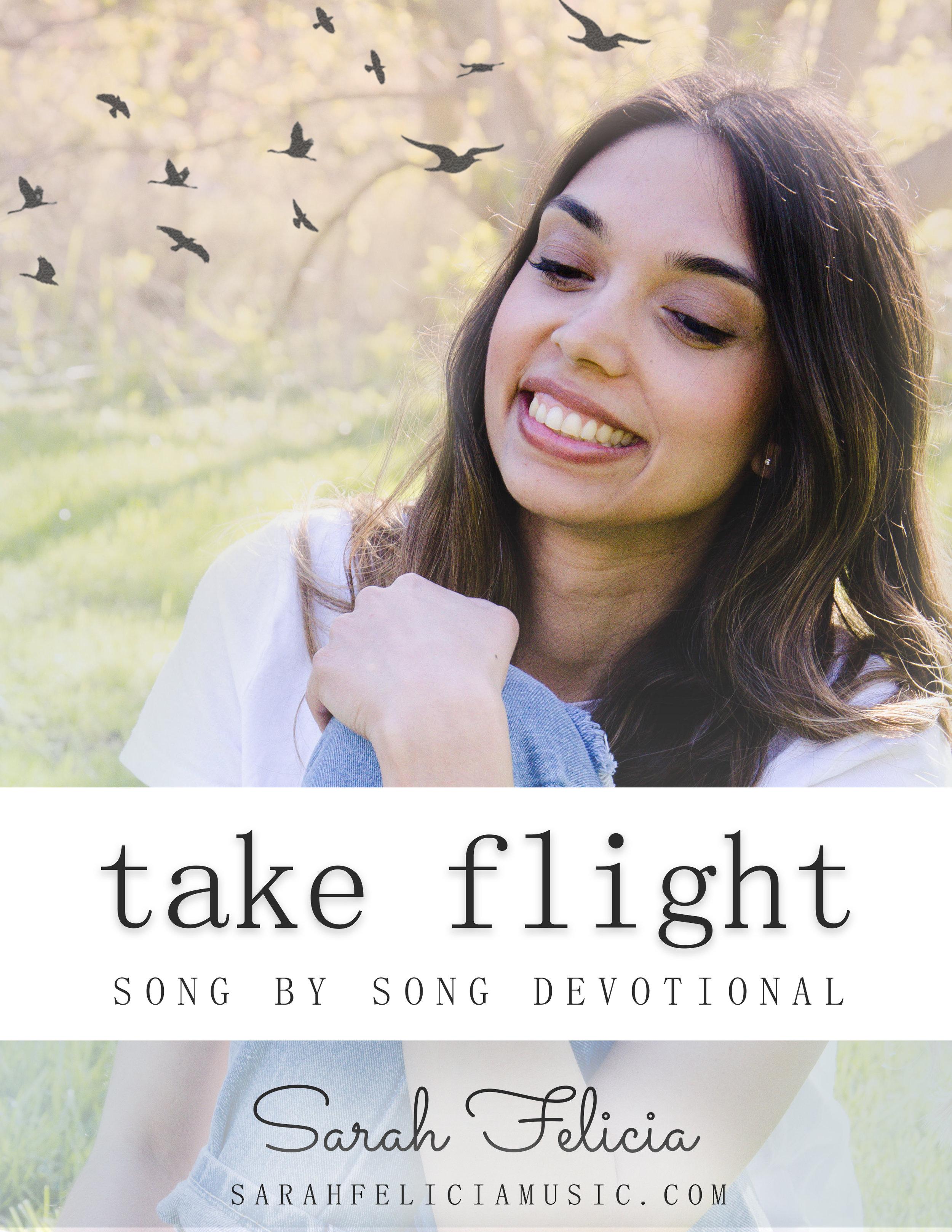 Take Flight Devo Sarah Felicia
