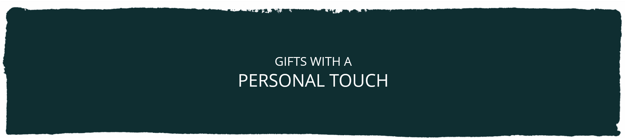 Gifts- Personal Touch.jpg