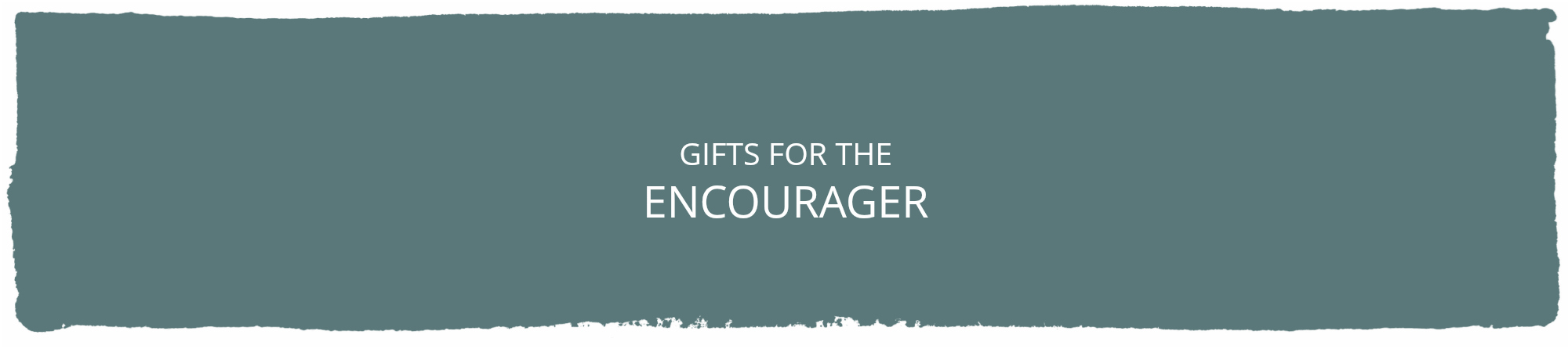 Gifts- Encourager.jpg