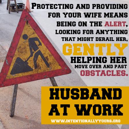 Husband at work