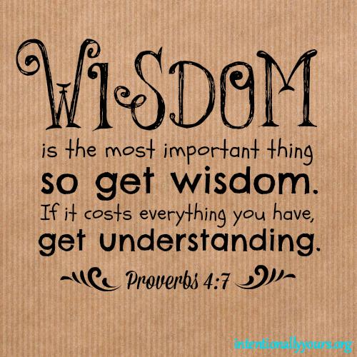 Proverbs 4.7