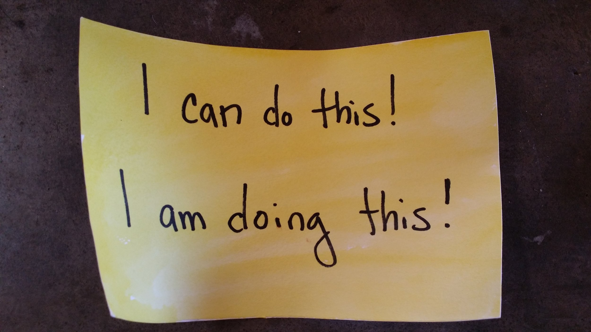 I can do this! I am doing this!