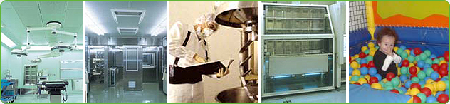 - Inside panel of a food factory - Aseptic room in a hospital - Children's play room