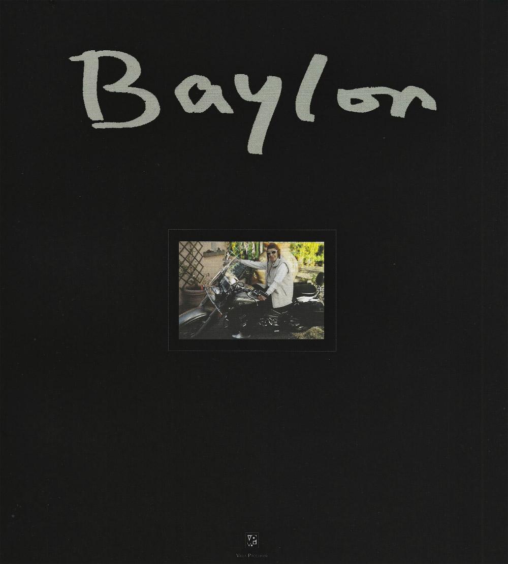 """Catalogo della mostra antologica """"Baylon"""", Villa Pacchiani, Santa Croce sull'Arno (PI), 2007 A cura di Eugenio Cecioni e Aldo Ricci"""