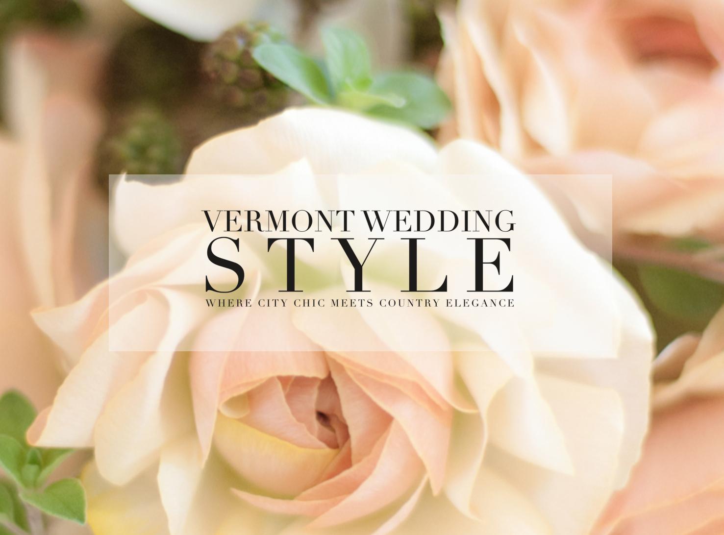 Vermont Wedding Style