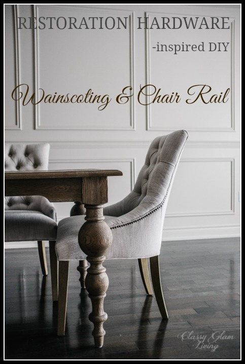 Restoration Hardware Inspired DIY Wainscoting & Chair Rail Installation | Classy Glam Living