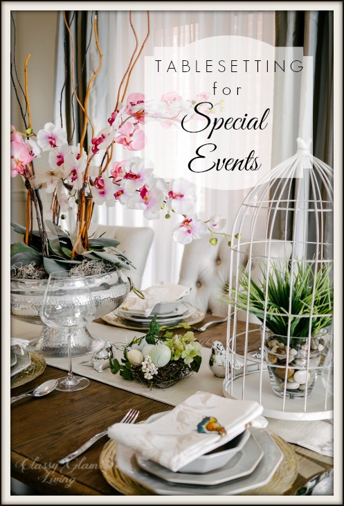 Tablesetting for Special Events | Classy Glam Living