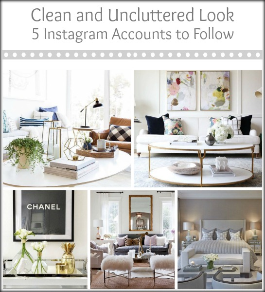 Clean Uncluttered Look instagram accounts to follow | Classy Glam Living