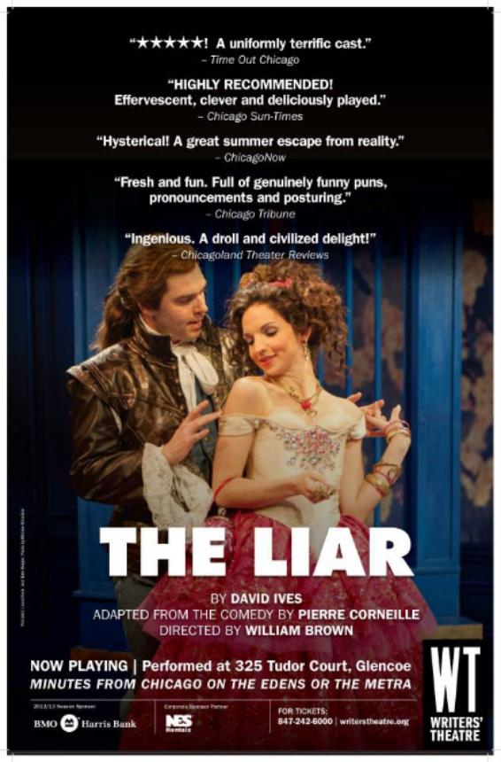 The Liar  Writers Theatre dir. Bill Brown                                Photo: Michael Brosilow