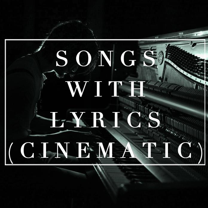 songs with lyrics cinemati copy.jpg