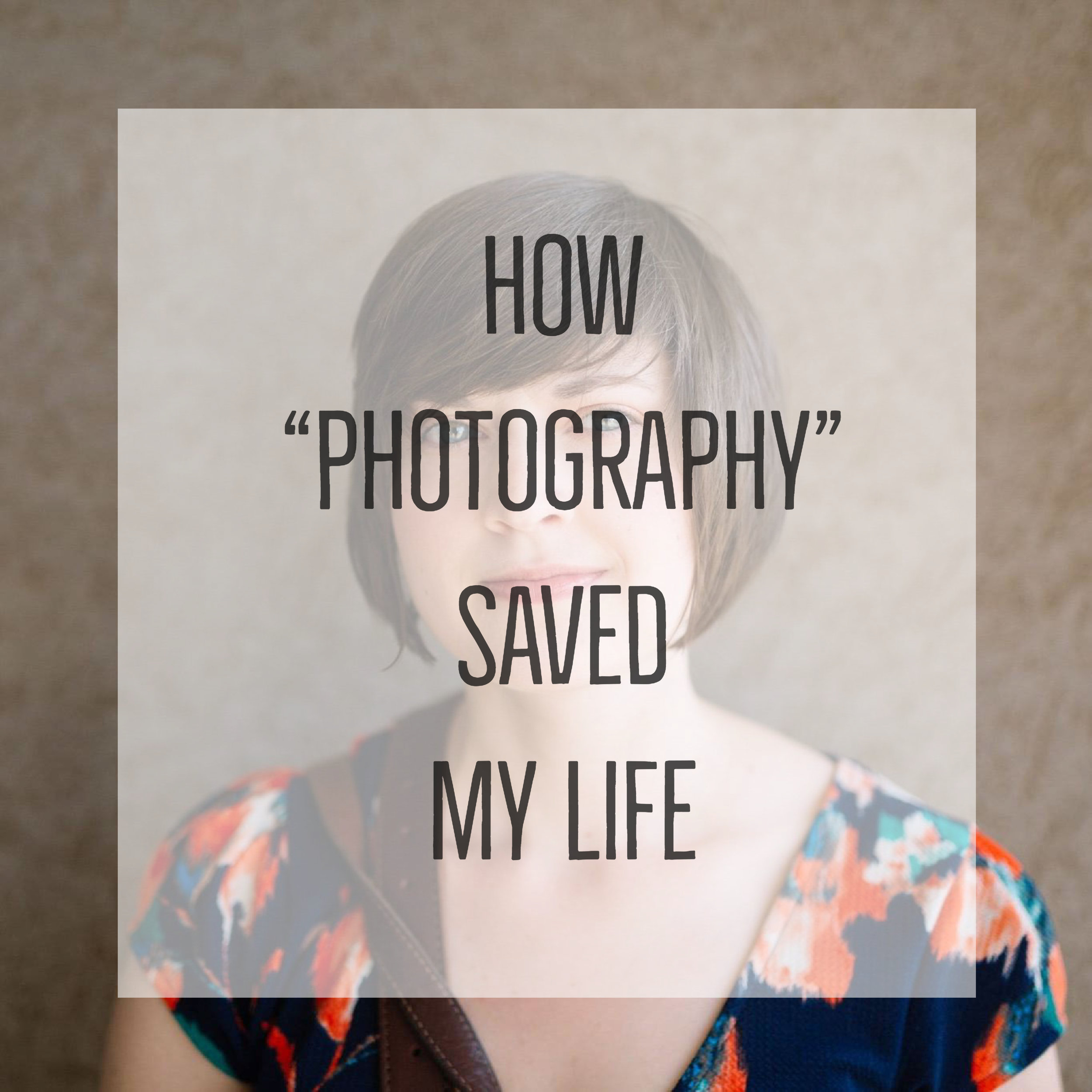 """How 'Photography' Saved My Life..."" an Honest Journal Series by Heather of Revival Photography www.revivalphotography.com"