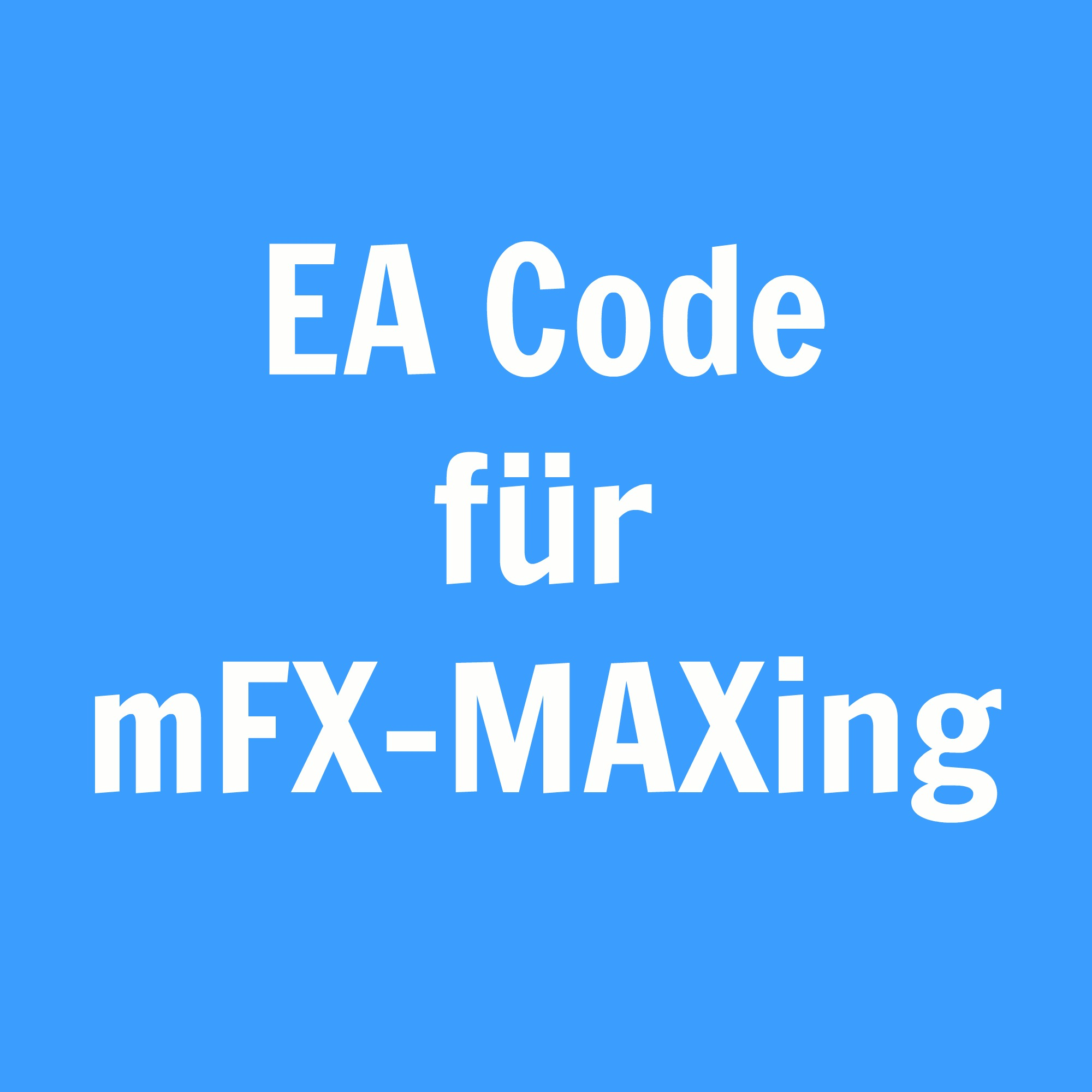 Expert_Advisor_Code_Download_mFX-MAXing