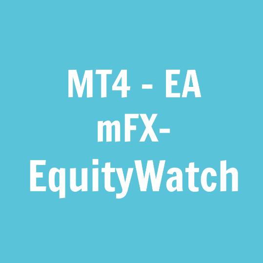 171219 Produktbild mFX-EquityWatch EA für MT4.PNG
