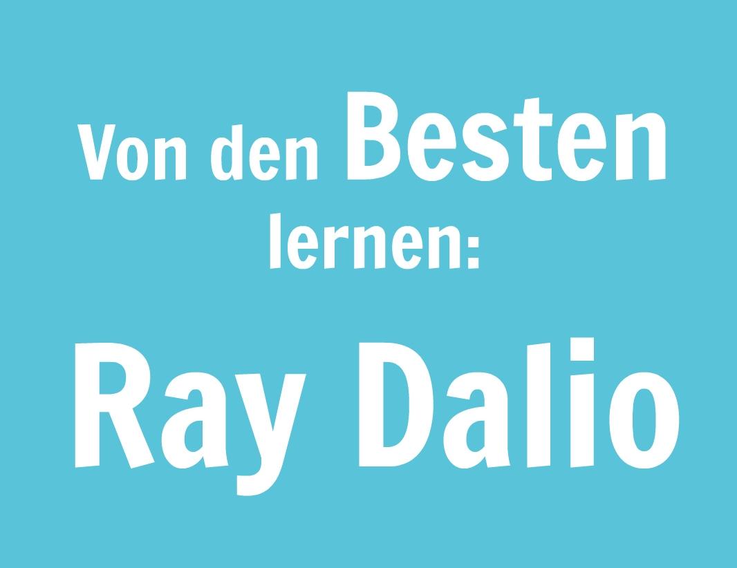 Von den Besten lernen - Ray Dalio