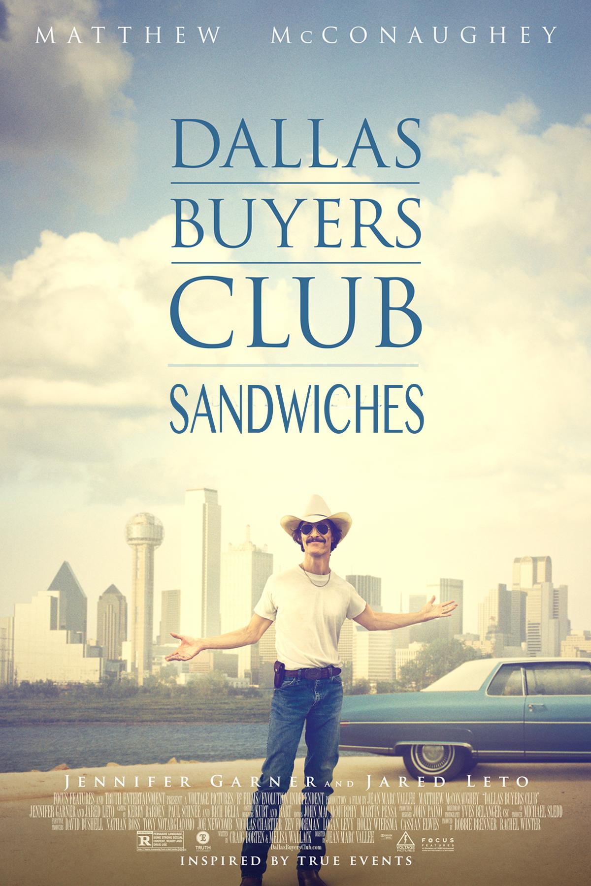 dallas-buyers-club-sandwiches.jpg