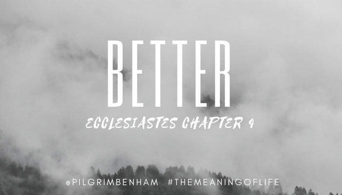 "Life is a constant choice: which of these two choices is better? In Ecclesiastes 4, we learn three principles that are better than their alternative. Pastor Pilgrim Benham teaches in our series ""The Meaning of Life"" at Shoreline Calvary Chapel."