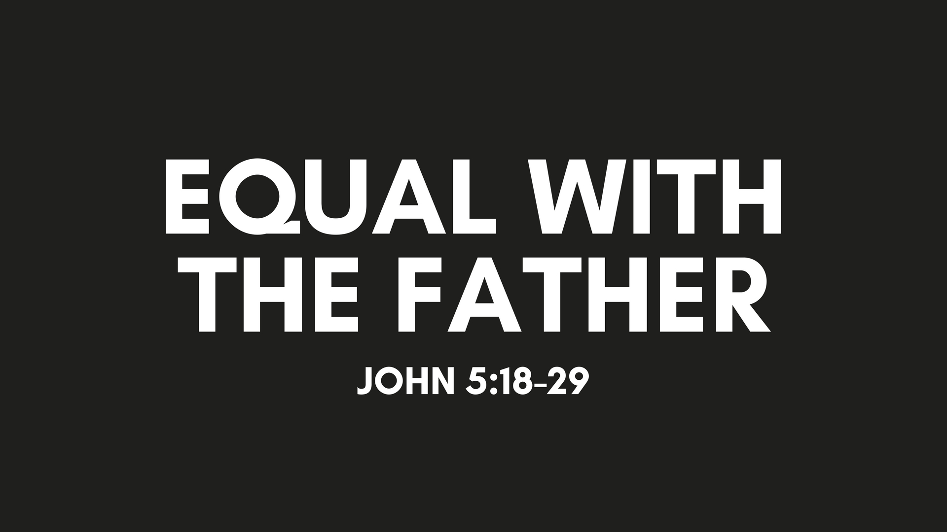 Jesus Is Equal With the Father.jpg