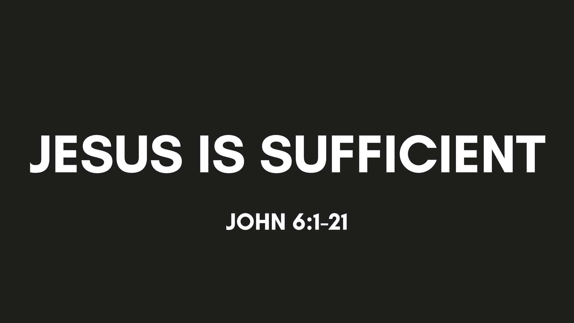 Jesus Is Sufficient.jpg