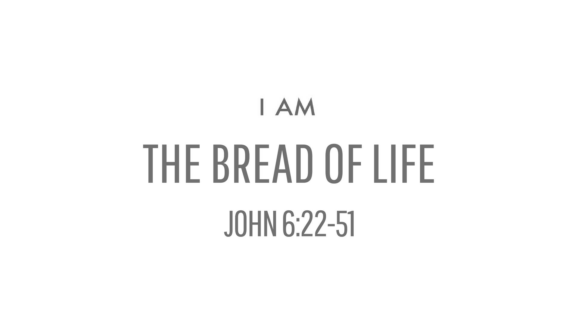 I AM the bread of life.jpg