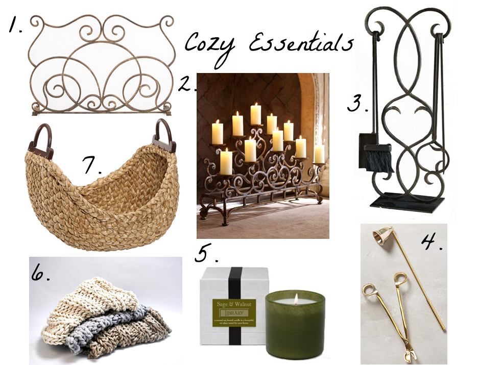 "1. Perfect for non-working and working fireplaces alike,  this  screen is elegant and rustic.  2. No fireplace, no problem with  this  gorgeous candelabra.    3. In keeping with the scroll-work theme,  this  set of fireplace tools is both functional and beautiful.   4. An often overlooked tool, a candle snuffer expertly puts out the flame, but allows the intended scent (aka not the -just-blew-out-birthday-candles scent)  to linger.   This  gold duo is completely dreamy.    5.   This  candle, aptly named ""Library"" gives instant coziness.    6. Throws are mandatory for any fireside experience, and when it comes to throws, the chunkier, the better.   These  are oversize and handmade in NY.      7.  Perfect for storing aforementioned throws, or logs, magazines, etc.,  this  woven basket features a unique shape and organic feel."