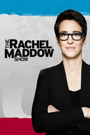 The Rachel Maddow Show (TV Series 2008-)
