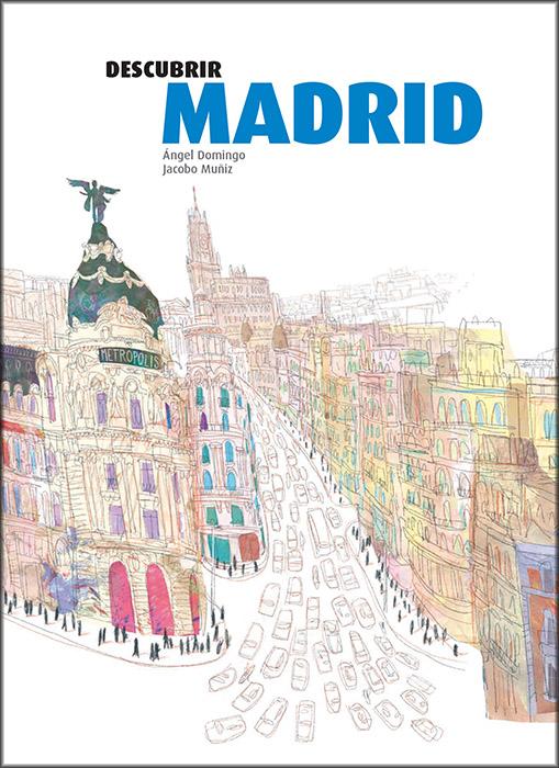 Descubrir Madrid