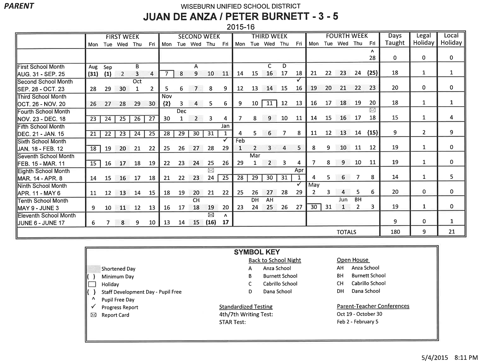 This is the district school calendar for Burnett and Anza.