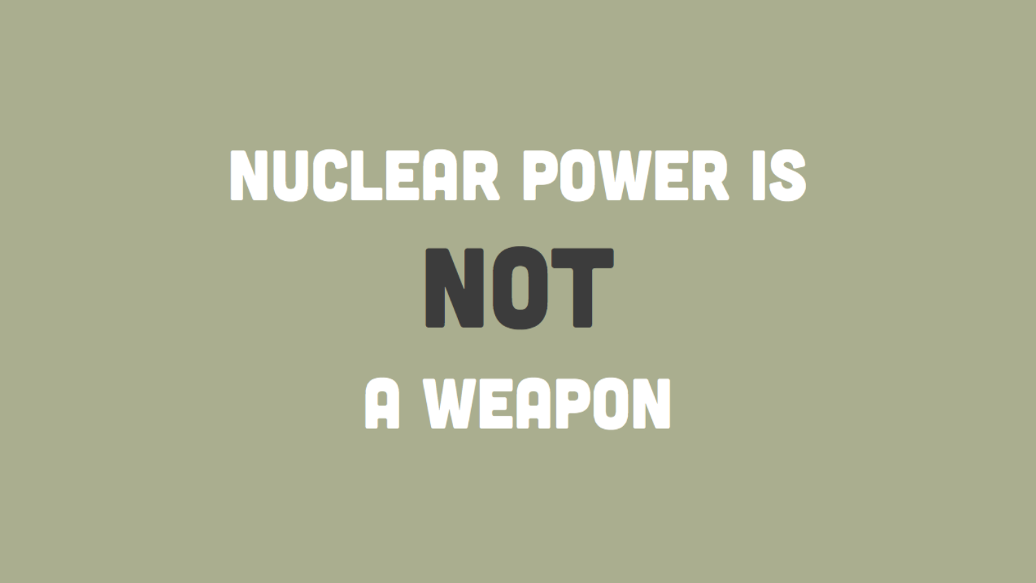 CAMPAIGN: The DOE needed a campaign to promote nuclear power. We gave them something a little bigger.