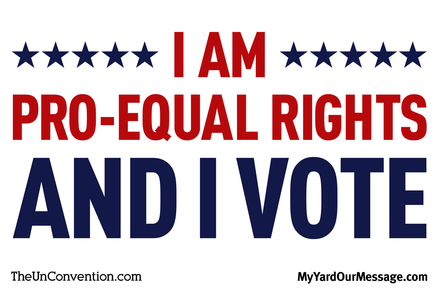 I am Pro-Equal Rights and I Vote