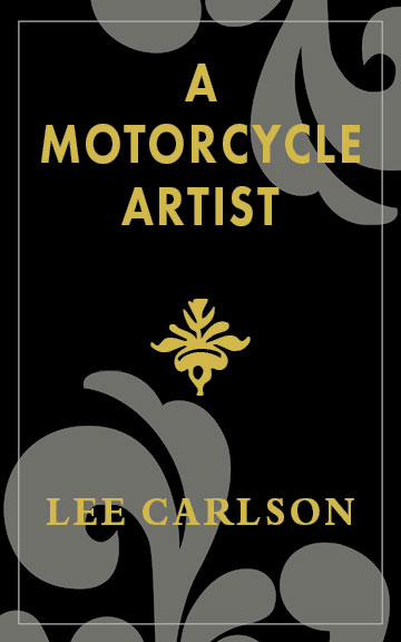 A Motorcycle Artist Cover
