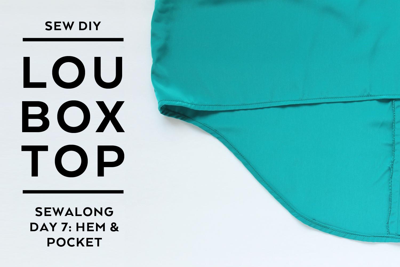 Lou Box Top Sewalong Part 6 Pocket and Hem – Sew DIY