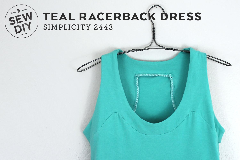 Teal Racerback Dress Simplicity 2443 – Sew DIY