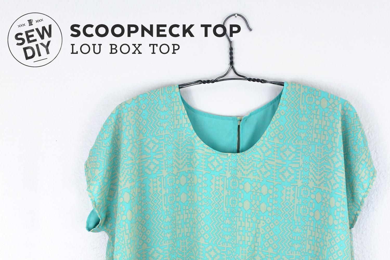 Scoopneck Lou Box Top | Sew DIY