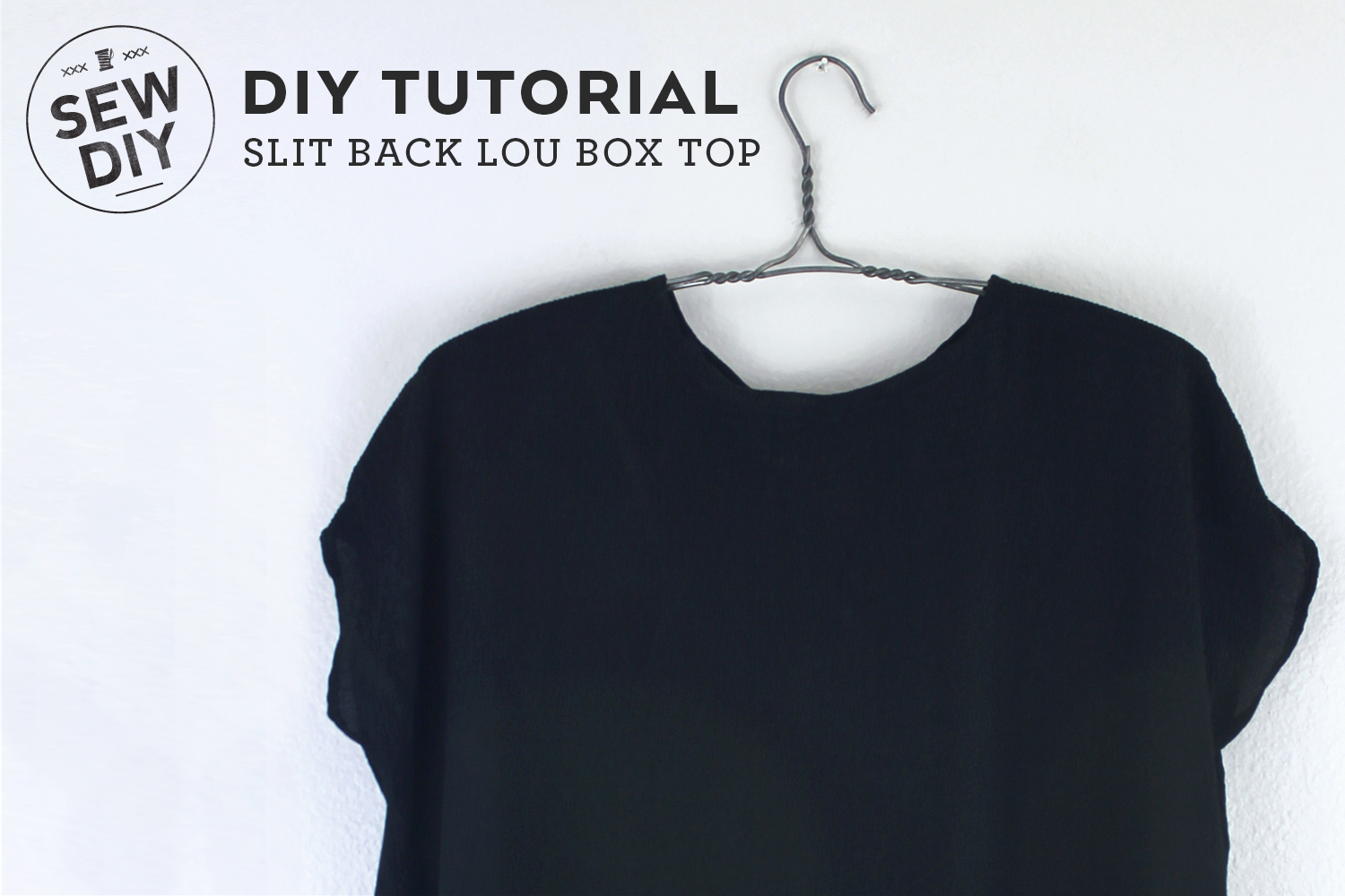 DIY Tutorial – Slit Back Lou Box Top | Sew DIY