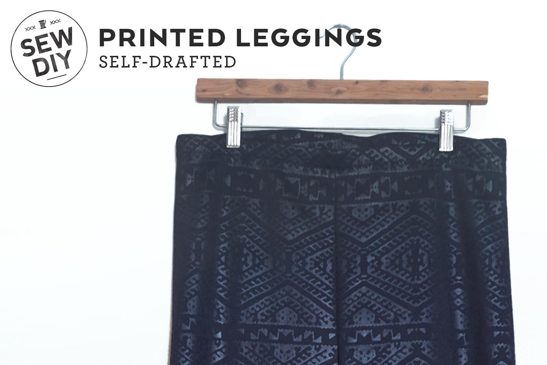 DIY Printed Leggings | Sew DIY