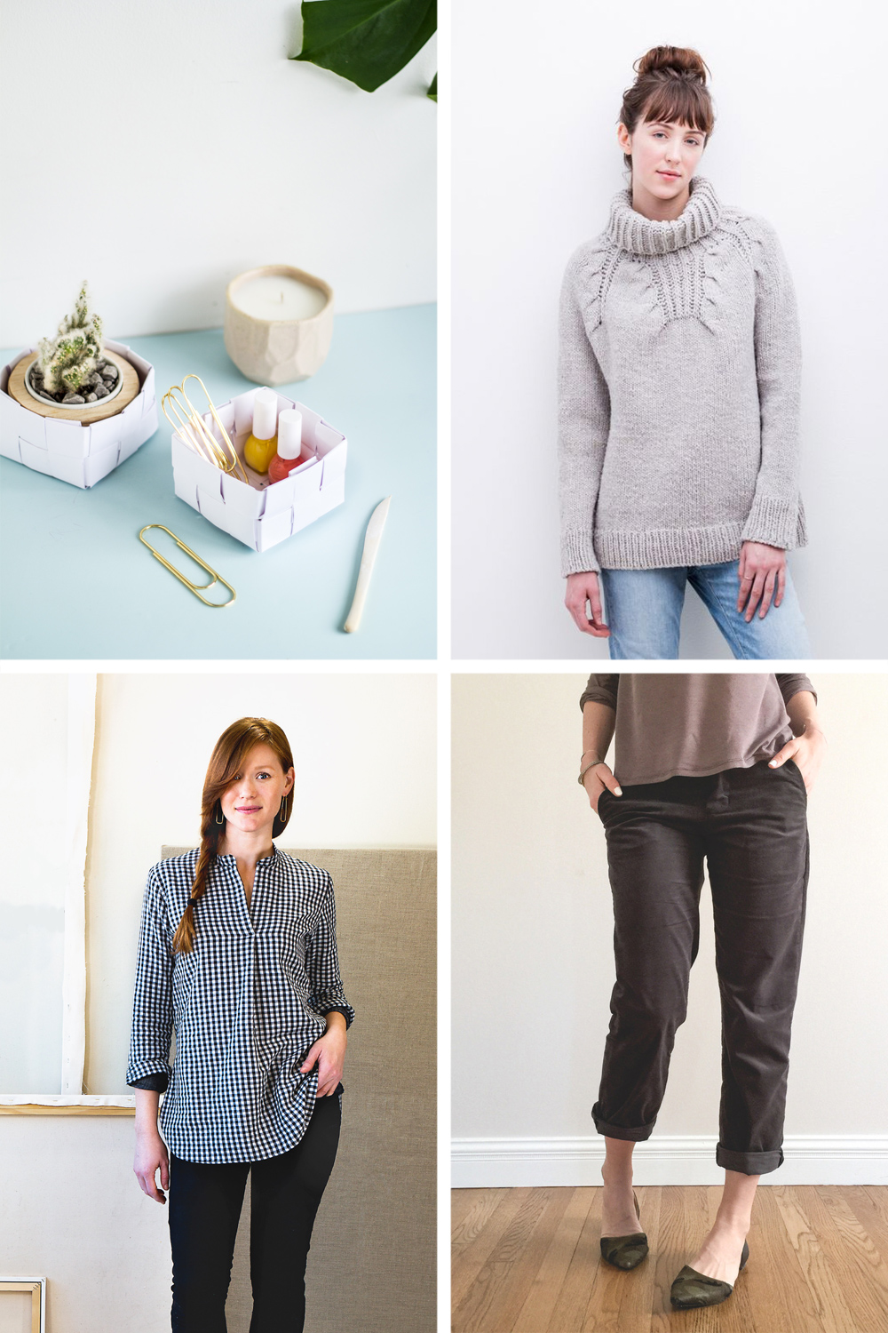 Clockwise from top left:  DIY Paper Basket   //   Riptide Sweater   //  Hampshire Trousers   //   Gallery Tunic