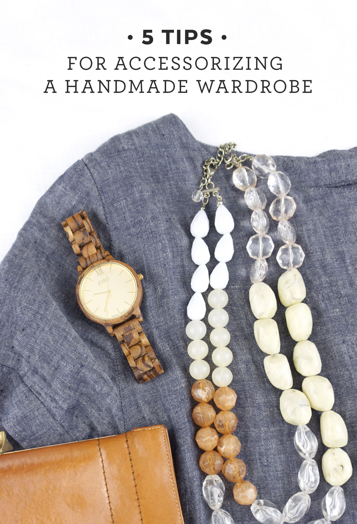 5 Tips for Accessorizing a Handmade Wardrobe | Sew DIY