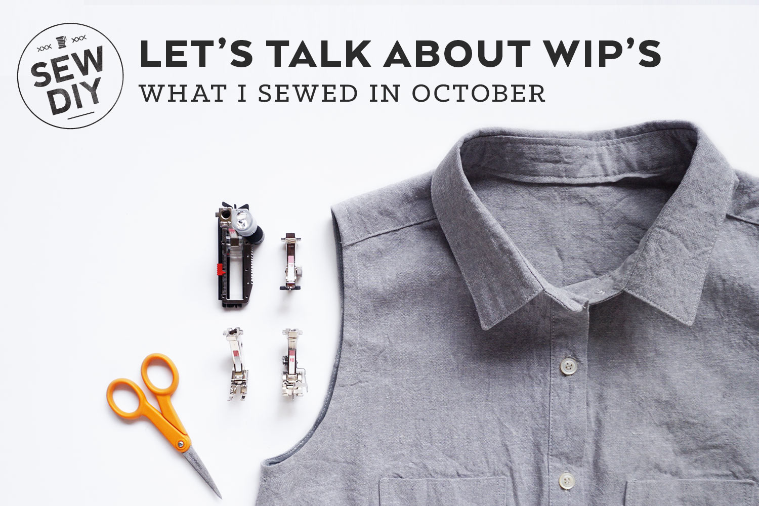 Let's talk about WIPs – What I sewed in October | Sew DIY