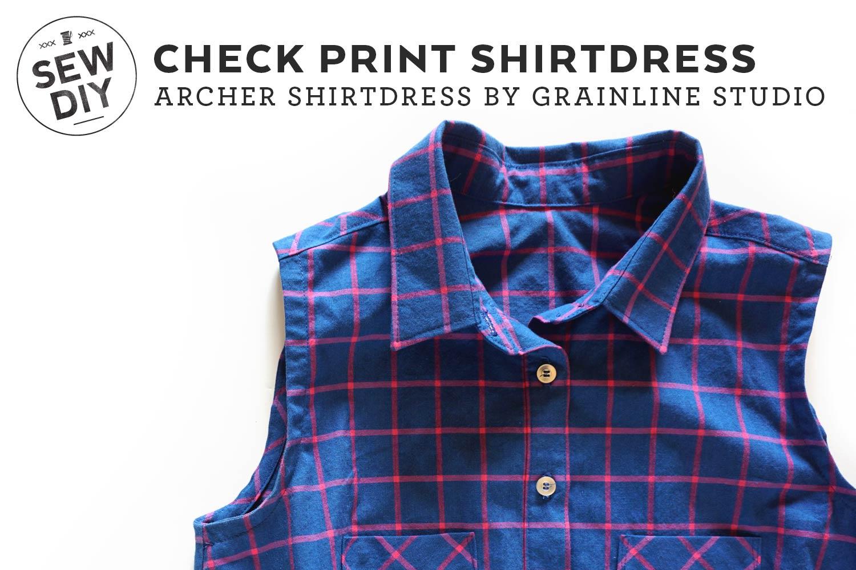 DIY Check Print Shirtdress | Sew DIY