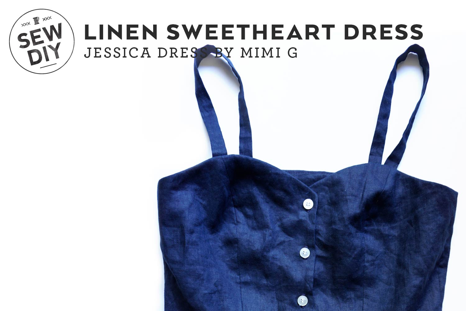 DIY Sweetheart Dress –Review of the Jessica Dress by Mimi G | Sew DIY