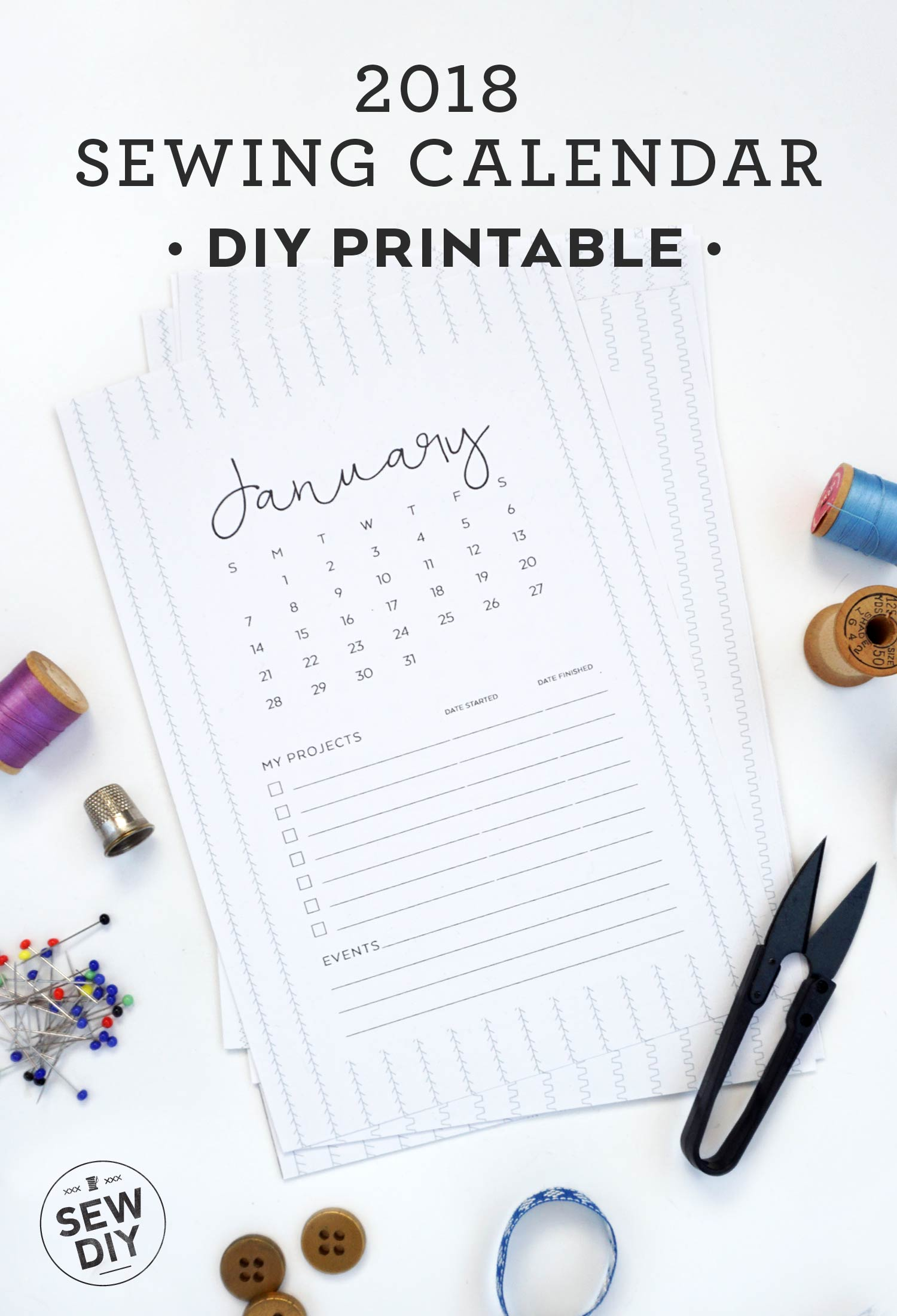 Free DIY Printable 2018 Sewing Calendar | Sew DIY