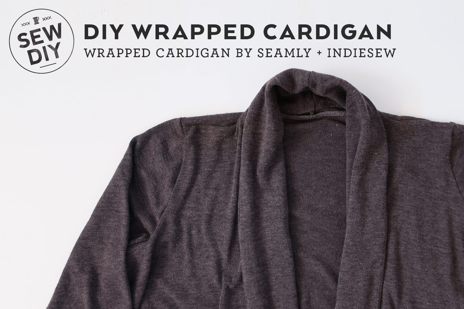 DIY Wrapped Cardigan by Seamly | Sew DIY