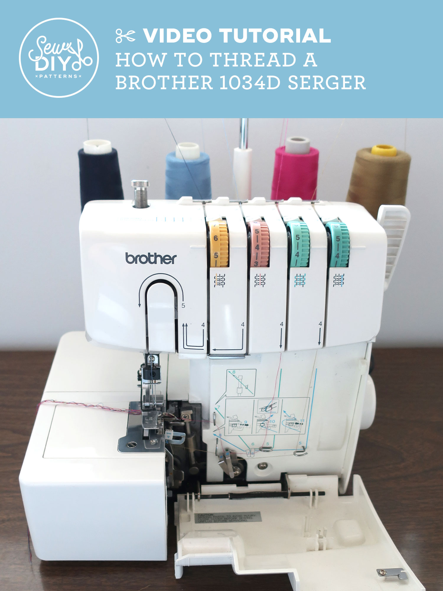 VIDEO TUTORIAL How to Thread a Brother 1034D Serger from Sew DIY