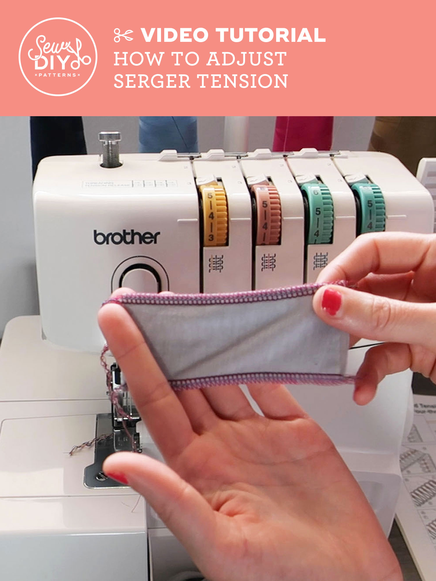VIDEO Tutorial How to Adjust Serger Tension by Sew DIY